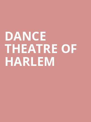 Dance Theatre of Harlem at Pasant Theatre