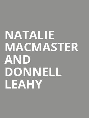 Natalie MacMaster and Donnell Leahy at Cobb Great Hall